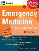 Emergency Medicine Oral Board Review  Pearls of Wisdom  Fifth Edition