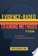 Evidence Based Training Methods  2nd Edition