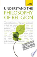 Understand Philosophy Of Religion Teach Yourself