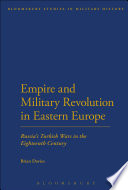 Empire and Military Revolution in Eastern Europe Between Russia The Crimean Khanate And