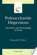 Polysaccharide Dispersions