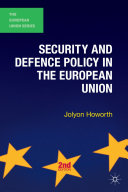 Security and Defence Policy in the European Union