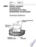 Radon resistant Construction Techniques for New Residential Construction
