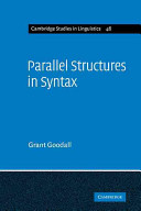 Parallel Structures in Syntax