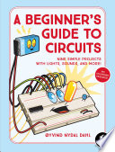 A Beginner S Guide To Circuits