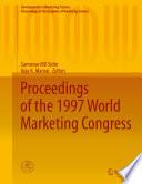 Proceedings of the 1997 World Marketing Congress