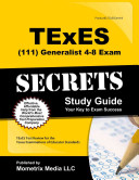 TExES  111  Generalist 4 8 Exam Secrets