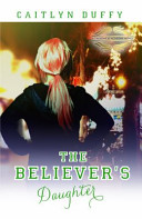The Believer's Daughter
