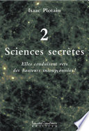 Sciences secrètes (Tome 2)