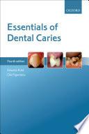Essentials Of Dental Caries book