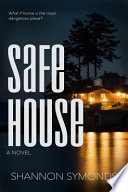 Safe House Her Sanctuary <br> Where Can You Turn When
