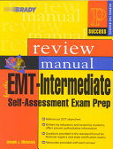 EMT intermediate Self assessment Exam Prep