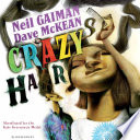 Crazy Hair : neil gaiman and dave mckean, featuring a father...