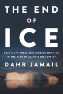 The End of Ice The Author Who Jeremy Scahill Calls The