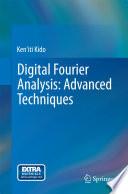 Digital Fourier Analysis  Advanced Techniques