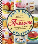 Dad S Book Of Awesome Recipes