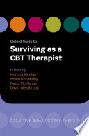 Oxford Guide to Surviving as a CBT Therapist