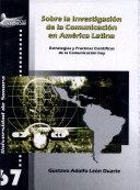 Sobre la investigación de la comunicación en América Latina
