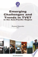 Emerging Challenges and Trends in TVET in the Asia Pacific Region