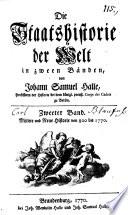 Die Staatshistorie der Welt  Mittlere und neue Historie bis 1770