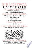 Biblioteca Universale Sacro-Profana, Antico-Moderna, In cui si spiega con ordine Alfabetico Ogni Voce, Anco Straniera, Che può avere significato nel nostro Idioma Italiano