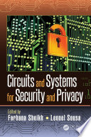 Circuits and Systems for Security and Privacy
