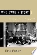 Who Owns History
