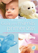 Guia Para Mamas Primerizas