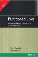 Partitioned Lives: Narratives of Home, Displacement, and Resettlement