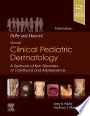 Paller And Mancini Hurwitz Clinical Pediatric Dermatology E Book