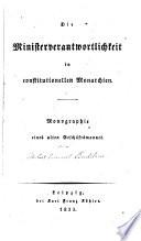 Die Minister Verantwortlichkeit in constitutionellen Monarchien