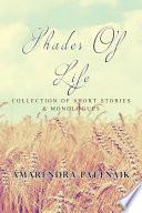 SHADES OF LIFE