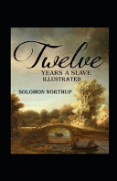 Twelve Years a Slave Annotated