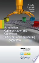 Automation  Communication and Cybernetics in Science and Engineering 2009 2010