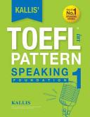 KALLIS  IBT TOEFL Pattern Speaking 1