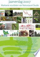 Natuurpunt jaarverslag 2007. Markante resultaten van Natuurpunt Studie