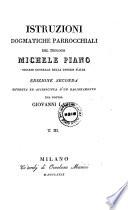 Instruzioni Dogmatiche Parrocchiali del Teologo Michele Piano