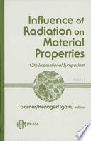 Influence of Radiation on Material Properties