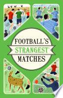 Football s Strangest Matches