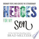 Heroes for My Son Book PDF
