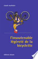 L'insoutenable légèreté de la bicyclette