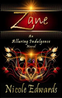 Zane an Alluring Indulgences Novel