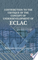 Contribution To The Critique Of The Concept Of Underdevelopment Of ECLAC A Master S Degree In Economics