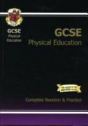 GCSE Physical Education Complete Revision and Practice