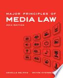 Major Principles of Media Law  2014 Edition