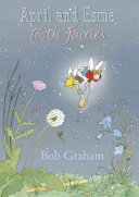 April and Esme, Tooth Fairies Journey By Night Into The Huge