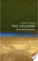 The Crusades  A Very Short Introduction