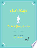 God's Ways - Behold Your Mother