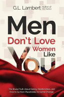 Men Don't Love Women Like You! Book Cover