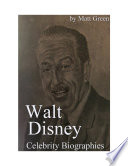 Celebrity Biographies   The Amazing Life Of Walt Disney   Biography Series